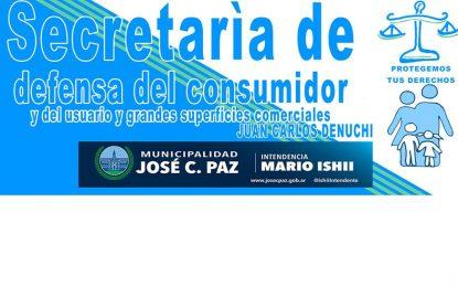 SECRETARÍA DE DEFENSA DEL CONSUMIDOR DE JOSÉ C. PAZ ADVIERTE SOBRE TRÁMITES Y COBRANZAS